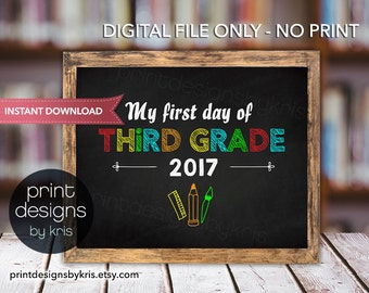 First Day of THIRD GRADE Sign - First Day of School Sign - Photo Prop - 1st Day of School Printable - Chalkboard Sign Instant Download