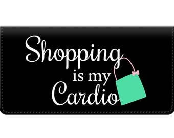 Shopping is my Cardio Trendy Women's Checkbook Cover