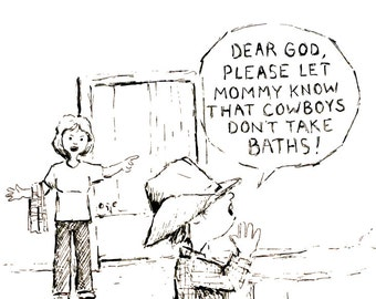 God, Tell Mom Cowboys Don't Bathe