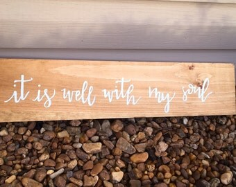 "It Is Well With My Soul Handpainted Wood Sign, It is well with my soul wood sign, Rustic Home Decor 24"" x 5.5"""