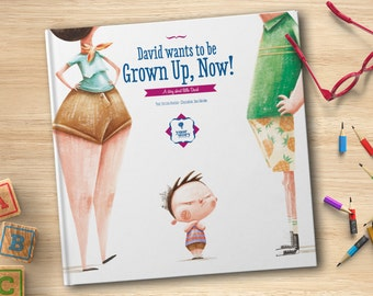 Personalised book: 'Wants to be Grown Up, Now!'. Gift for Kids.   Birthday, Christmas, Children's Day, Easter, Father's Day, Mother's day.