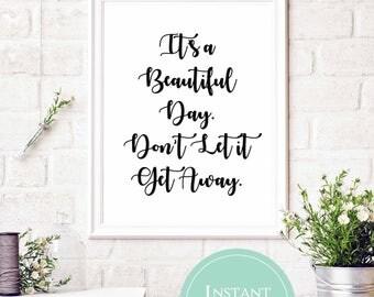 Beautiful Day Lyrics   U2 Lyrics   Song Lyric Printable   It's a Beautiful Day, Don't Let it Get Away
