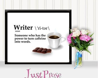 Gifts for Writers- Caffeine into words, Printable, digital file, Writer inspiration