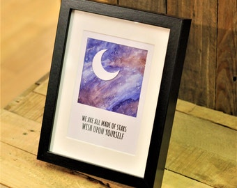 We Are All Made of Stars – Moon Quote Space Science Physics Astronomy Astronaut Astrology Astrophysics Nerd Smart Geek Inspirational Poster
