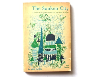 1968 The Sunken City and other Tales from Around the World Paperback Vintage Children's Book
