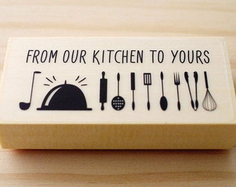 CLEARANCE SALE - Rubber stamp - From our kitchen to yours