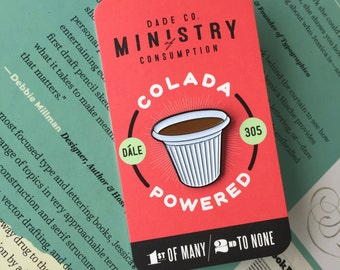 Colada Powered - Cuban Coffee Cafecito Enamel Pin