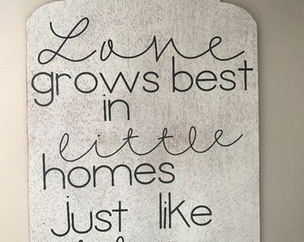 SALE***Love Grows Best Hanging Sign