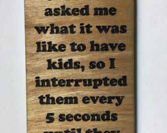 Wood Refrigerator Magnet - Interrupt Kids