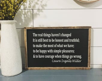 Laura Ingalls Wilder Quote. Honest & Truthful. Wood Signs. Rustic. Farmhouse.