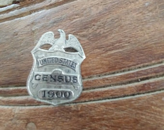Antique United States 1900 Census Taker Badge/Pin