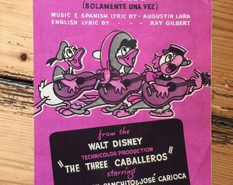 "The Three Caballeros - Walt Disney - ""You Belong To My Heart"" sheet music"