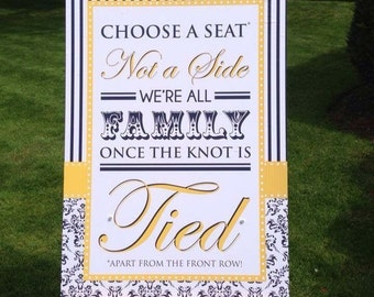 Choose A Seat Not A Side - Reception Sign - Ceremony Sign - Wedding Reception - Seating Sign - Wedding Entrance