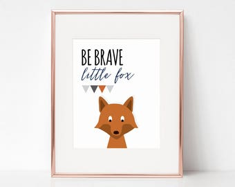 Be Brave Little Fox Print, 11x14 Digital Download Prints, Wall Art, Boy Nursery, Fox Nursery, Playroom, Arbor Grace Collections