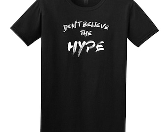 Men's Don't Believe The Hype T-Shirt In Black