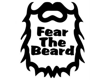 Fear The Beard Vinyl Decal