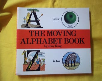 The Moving Alphabet Book by Tony King