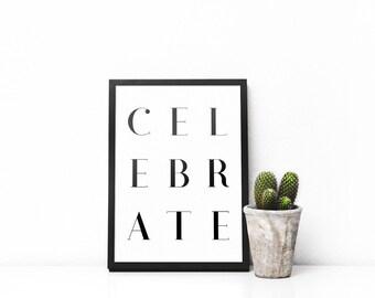 Celebrate Printable - Square Word Art - Instant Download - Minimalist Print - Celebration Decor - Typography Poster - Celebrate Wall Art