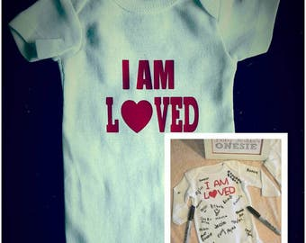 IM AM LOVED - Baby Shower Onesie - Size Newborn or 0-3 months