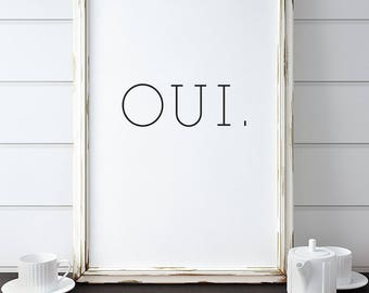 French Phrase Print. Oui. Yes. Insta Download. Home Decor.