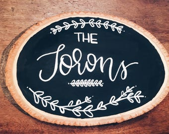 Custom Family Name Sign on Wood with Bark, Calligraphy Name, Wedding Gift, Housewarming Gift, Chalk Calligraphy