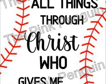 """Baseball, """"I can do all things through Christ"""" Cut File SVG - commercial use"""