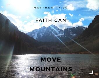 Faith can move mountains photo