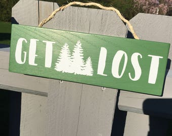 Get Lost in the woods sign