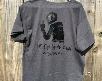 Put the phone down/Motorcycle shirt/ streetbikes/bikelife/funny shirts