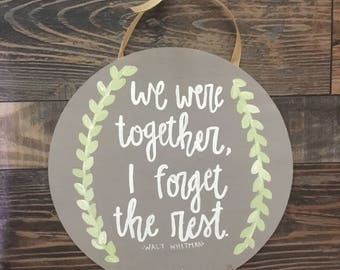We Were Together / Love Quote Painting / on Wood