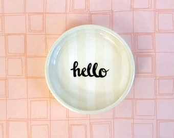 Small HELLO Ring Dish
