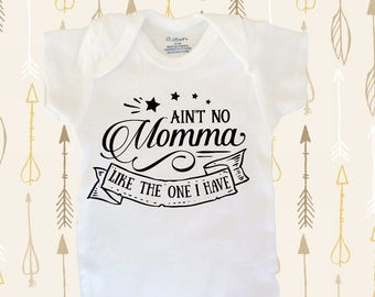Mom Baby bodysuit, baby clothes, aint no momma, baby shower gift, mothers day gift, new baby gift, funny baby clothes, cute baby bodysuit, b