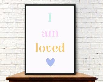 I Am Loved Digital Print