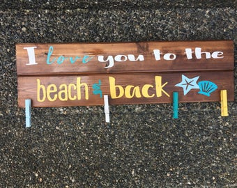 I love you to the beach sign