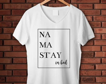 Mom to be Gift/ Mother's Day Gift/ Women's Tee/Women's Graphic Tee/ Women's Apparel/ Funny T-shirt/ Mom Shirt/ Mama and Baby/Namastay in Bed