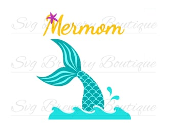 Mermaid mom, mermom, mermomma SVG (layered), PNG, DXF for cricut, silhouette studio, vinyl decal, t shirt design, scrapbooking