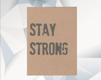 STAY STRONG thinking of you card, everyday card, cheer up card, encouragement Card, greeting card, Sympathy card, Hard Times Card, friend