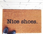 Nice shoes. Your Custom Mat. Bonjour! #nofilter Hello! Natural CoCo Modern Welcome Mat Custom Doormat