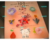 RESERVED FOR SUSAN  Japanese Craft Pattern Book 100 Corsages