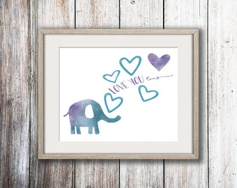 Instant Download! Love You Tons Nursery Baby Decor Print 4x6, 5x7, 8x10, 11x14  Blue Turquoise Purple Lavender Watercolor Wall Printable