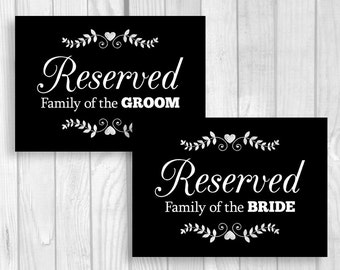 Printable 5x7 Reserved Table Signs - Black and White Wedding Chalkboard Signs with Hearts - Family of Bride and Groom - Instant Download