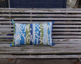 RowYour Boat pillow  - lumbar - blue green stripe - lake house - beach house - custom quote