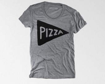 Women's Grey Pizza T shirt, funny graphic tee,  fall gift for women, gift for her, graphic tee, funny tshirt, pizza lover foodie pizza party
