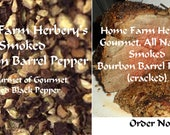 Home Farm Herbery's Smoked Bourbon Barrel Pepper The Gourmet of Gourmet Peppers Order now