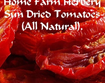Sun Dried Tomatoes (All Natural) order today.