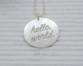 Hello, world! Pendant