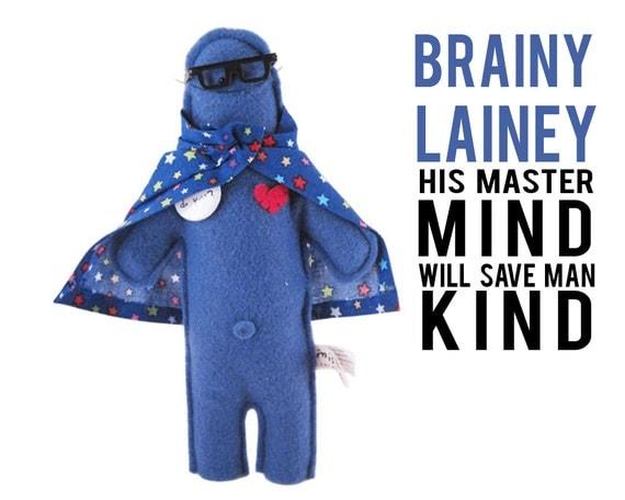 "The Mefits Brainey Lainey "" My mastermind will save mankind"""