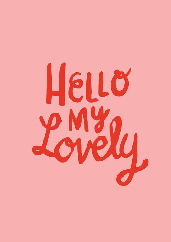 Hello My Lovely Typographical Archival Wall Art Print Kids Decor Pink Blue