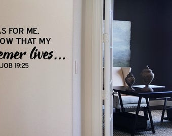 I Know My Redeemer Lives Wall Decal/Wall Words/Wall Transfer