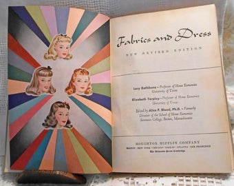 1948 FABRICS & DRESS Book Fashion Skin Care Sewing Equip Patterns Fabric, Baby Children Adult Clothing, Upholstery Bedding Linens Tip to Toe